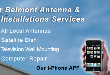Our Belmont Antenna & TV Installations Services